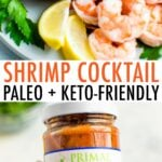 Two photos. One is of shrimp being dipped into cocktail sauce. The second is a hand holding a Primal Kitchen jar of unsweetened cocktail sauce.