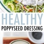 Photo of salad topped with poppyseed dressing. Another photo of a spoon scooping up some poppyseed dressing from a jar.