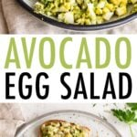 Two photos. One of avocado egg salad in a bowl, and one of avocado egg salad on bread.