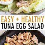 Photo of tuna egg salad on a lettuce wrap, and the ingredients in a bowl (hard boiled egg, tuna, onion, pickles and Greek yogurt).