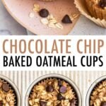 Three chocolate chip baked oatmeal cups on a plate. Baked oatmeal cups in a muffin tin.