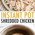 Photo of shredded chicken in a bowl, and chicken breasts in an instant pot.