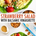 Photos of a strawberry salad topped with pecans, goat cheese and balsamic dressing.