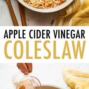 Serving bowl of apple cider vinegar slaw. Wood serving spoons and a dish cloth are next to the bowl. Second photo is of a person pouring apple cider vinegar dressing over a bowl of coleslaw.