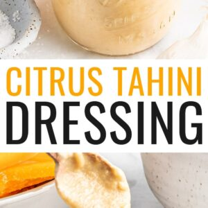 Jar of citrus tahini dressing with a spoon and topped with orange zest. Spoon is drizzling some dressing from a bowl in a second photo.