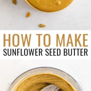 Photo of sunflower seed butter in a bowl with a spoon and topped with sunflower seeds. Bottom photo is of a food processor with blended sunflower seed butter.