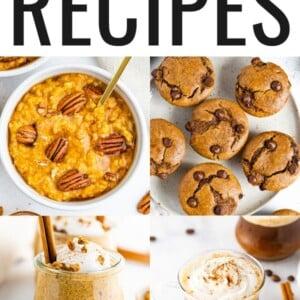 Collage of six photos: pumpkin oatmeal, pumpkin muffins, pumpkin chia pudding, PSL.
