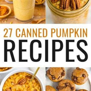 Collage of eight photos: pumpkin baked oatmeal, pumpkin cookies, pumpkin smoothie, pumpkin overnight oats, pumpkin oatmeal, pumpkin muffins, pumpkin chia pudding, PSL.